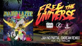 Major Lazer - Jah No Partial (Skream Remix) featuring Flux Pavilion [OFFICIAL HQ AUDIO]