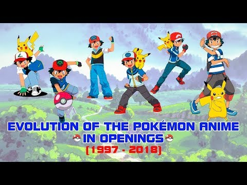 Evolution Of The Pokémon Anime In Openings (1997-2018)