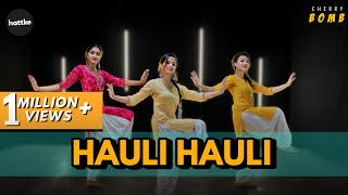 Cherry Bomb - Hauli Hauli Bollywood Choreography | Hattke