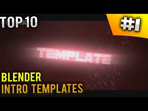 TOP 10 Blender intro templates #1 (Free download + music)