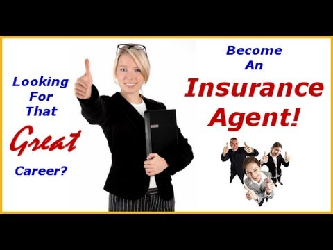 INSURANCE AGENT: How to Become an Insurance Agent - YouTube
