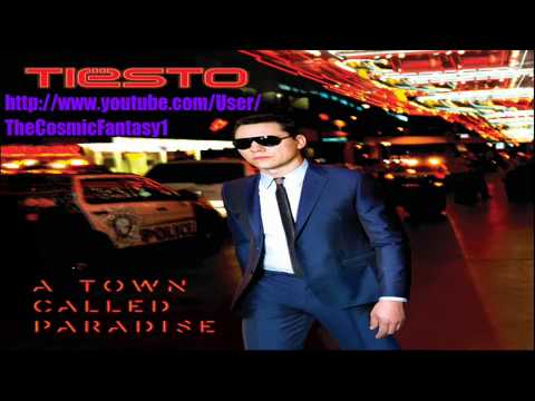 Tiesto Ft Zac Barnett  A Town Called Paradise Original Mix