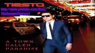 Tiesto Ft. Zac Barnett - A Town Called Paradise (Original Mix)