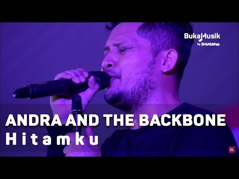 Andra and the Backbone - Hitamku (with Lyrics)   BukaMusik