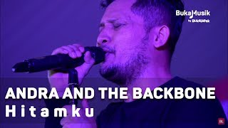 Andra And The Backbone - Hitamku  With Lyrics  | Bukamusik