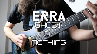 Aura Fragment - Ghost Of Nothing (Erra Guitar Cover)