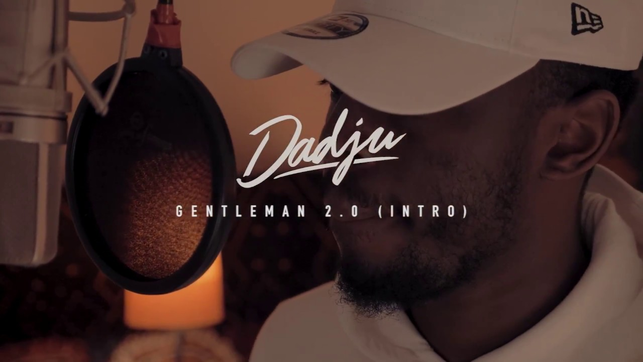 dadju gentleman 2.0 intro