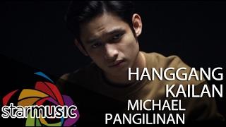 Baixar Michael Pangilinan - Hanggang Kailan (Official Music Video)