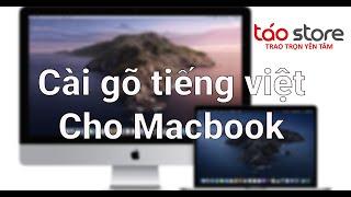 Hướng Dẫn Cài Đặt Bộ Gõ Tiếng Việt Trên Macbook - Cách gõ tiếng Việt trên Macbook