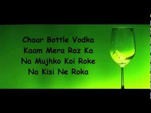 Chaar Bottle Vodka Lyrics   Yo Yo Honey Singh   Sunny Leone