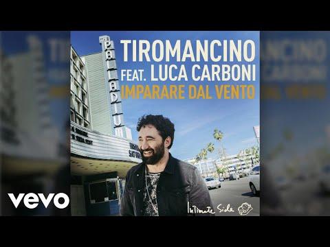 Tiromancino - Imparare dal vento (Official Audio) ft. Luca Carboni