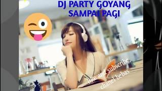 New dj tahun baru 2019 goyang sampai pagi party mix