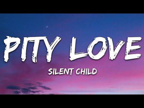 Silent Child - Pity Love