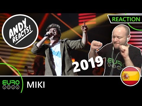 SPAIN EUROVISION 2019 REACTION: Miki - 'La Venda'   ANDY REACTS!