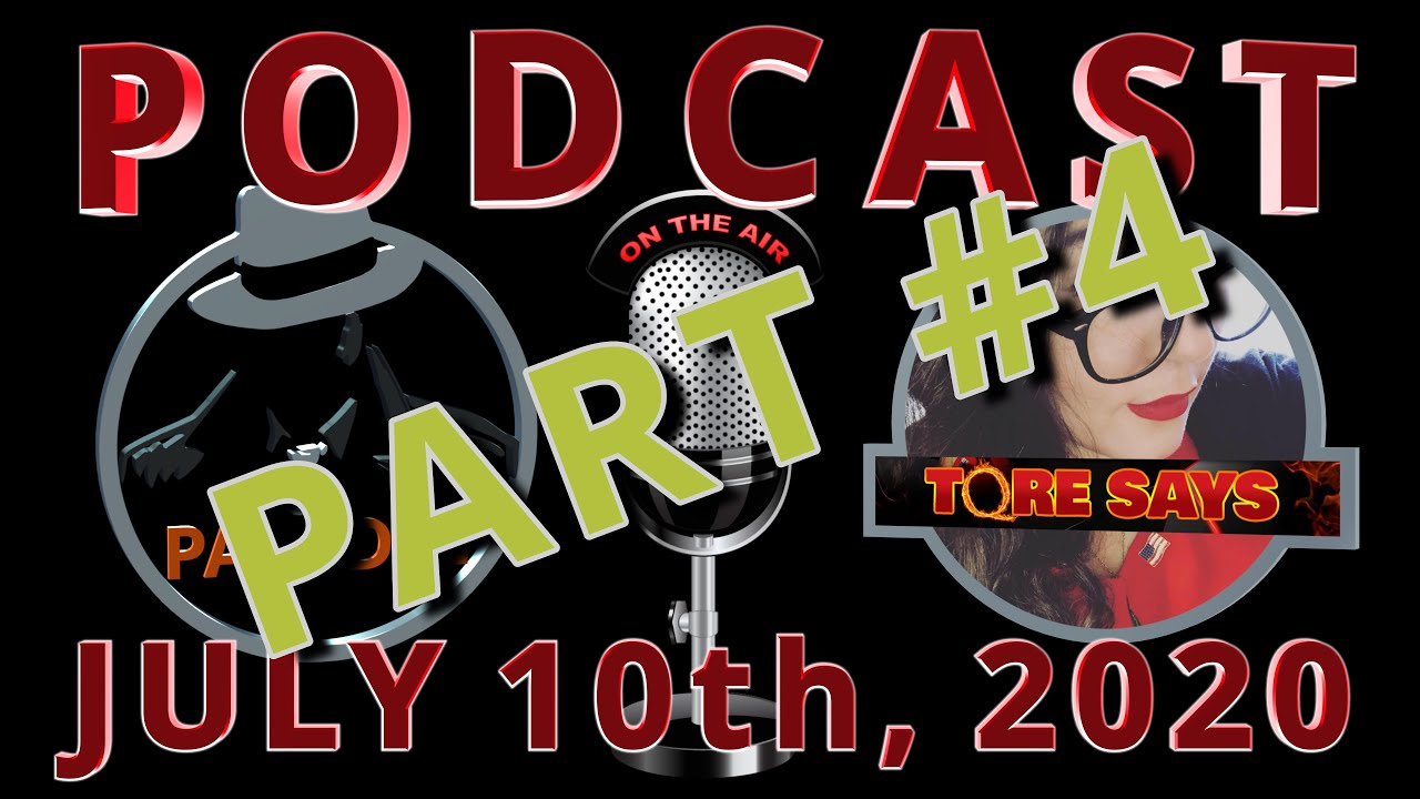 PART 4 - Podcast #9  - Paladin and Tore Says