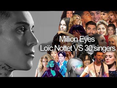 Loïc Nottet VS 30 singers : Million Eyes (