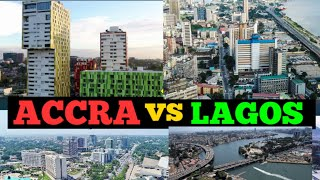 Accra Ghana vs Lagos Nigeria; Which City is Most Beautiful? Visit Africa