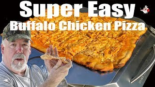 SUPER EASY BUFFALO CHICKEN PIZZA ~ Recipe