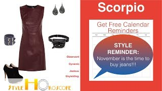 Style Horoscope 11: Scorpio: Your future style may be a little unyielding