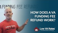 How Does a VA Funding Fee Refund Work?