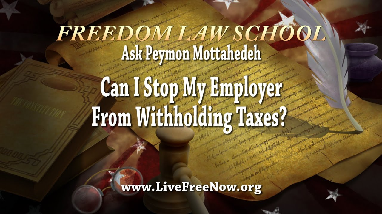 Can i stop my employer from withholding taxes youtube can i stop my employer from withholding taxes falaconquin