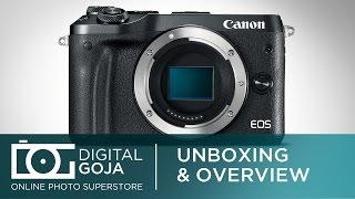 Canon EOS M6 with 15-45mm Lens Mirrorless Digital Camera | Unboxing & Overview