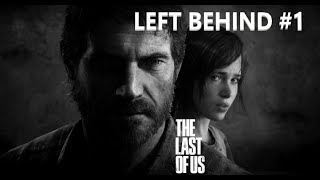 The  Last Of Us Left Behind #1