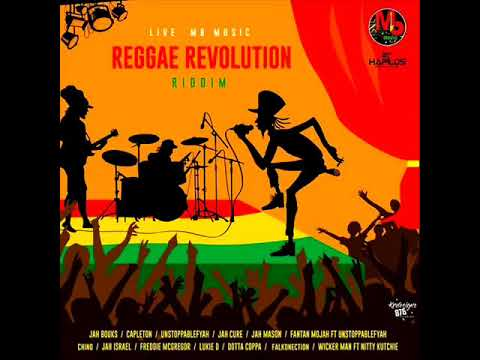 Reggae Revolution Riddim Mix Full Feat  Jah Cure, Fantan Mojah, Capleton January 2019