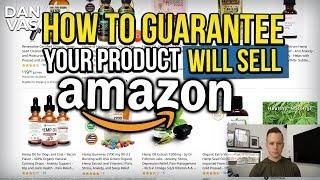 How To Guarantee Your Amazon Product Will Sell... (COMPLETE Checklist ✅)