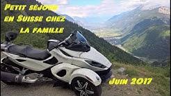 Can Am Spyder RS-S Vacances en Suisse chez la famille juin 2017