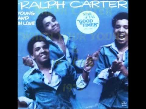 Ralph Carter  When You're Young & In Love  1975