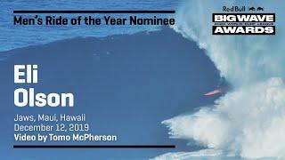 Eli Olson | RIDE OF THE YEAR AWARD NOMINEES - Red Bull Big Wave Awards