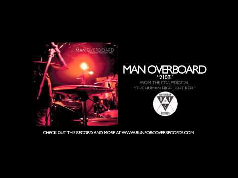Man overboard 210b official audio