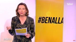Quand Benalla fait bugger Macron - Hashtag (04/10/2018)