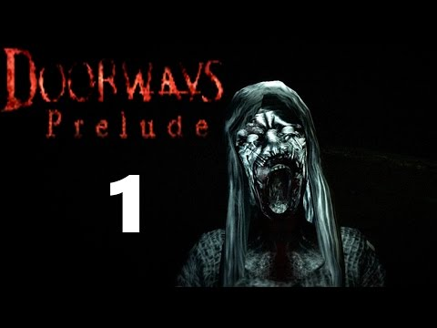 Doorways: Prelude Part 1 - Introduction - Let's Play Gameplay Walkthrough |