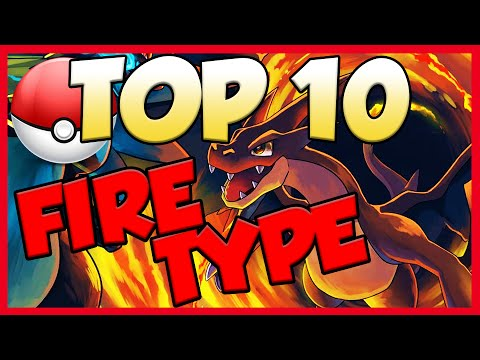 Top 10 Fire Type Pokemon! Fire Type Pokemon Facts, Stats, And Trivia!