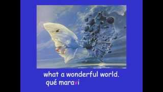 What a Wonderful World   El Mundo Maravilloso
