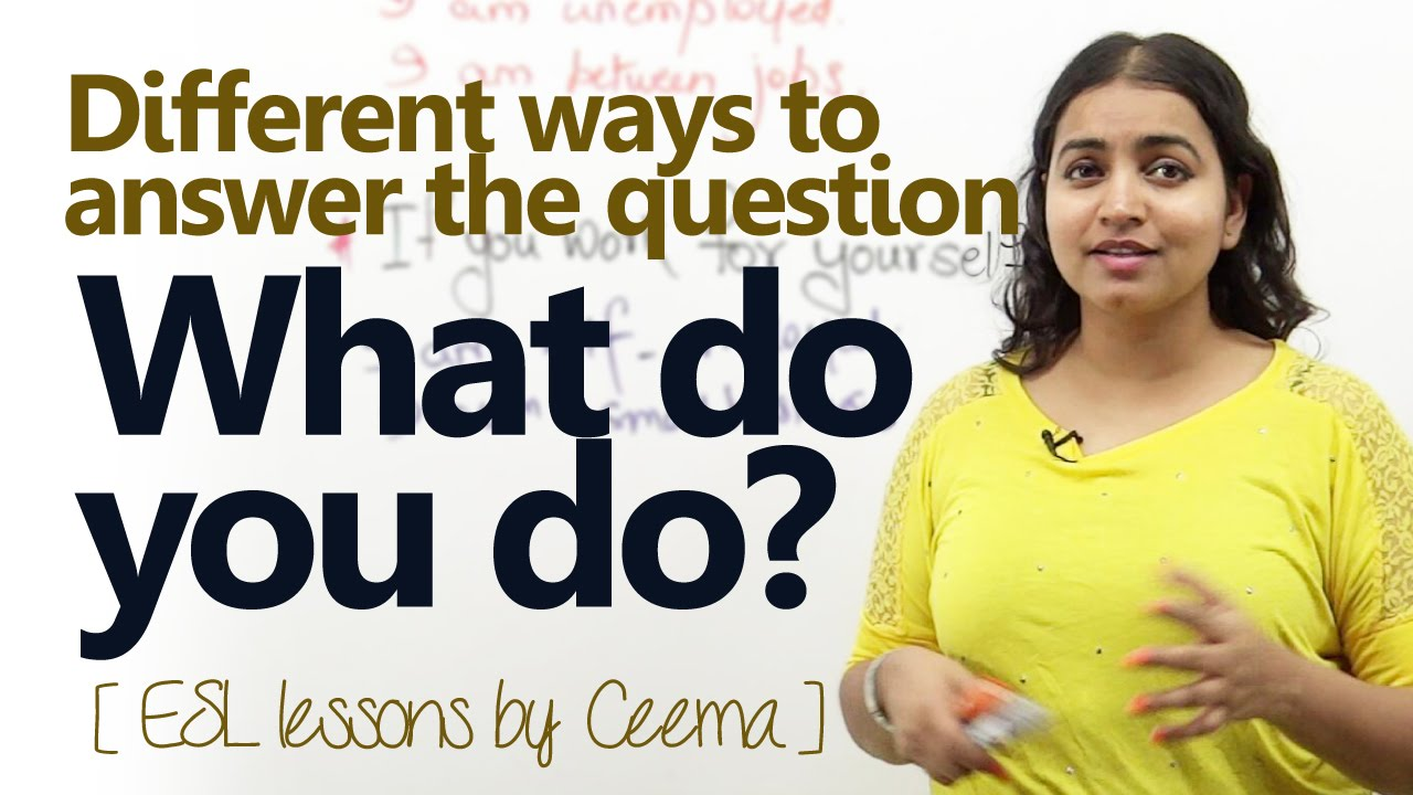 English Lesson How To Answer The Question What Do You Do Free Spoken English Lessons Youtube