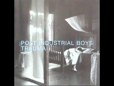 Post Industrial Boys   Think ~(Beck Berre)