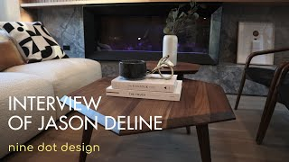 Interview of Jason Deline   Architectural Excellence Featuring Nine Dot Design