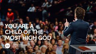 Joel Osteen   Children of the Most High God
