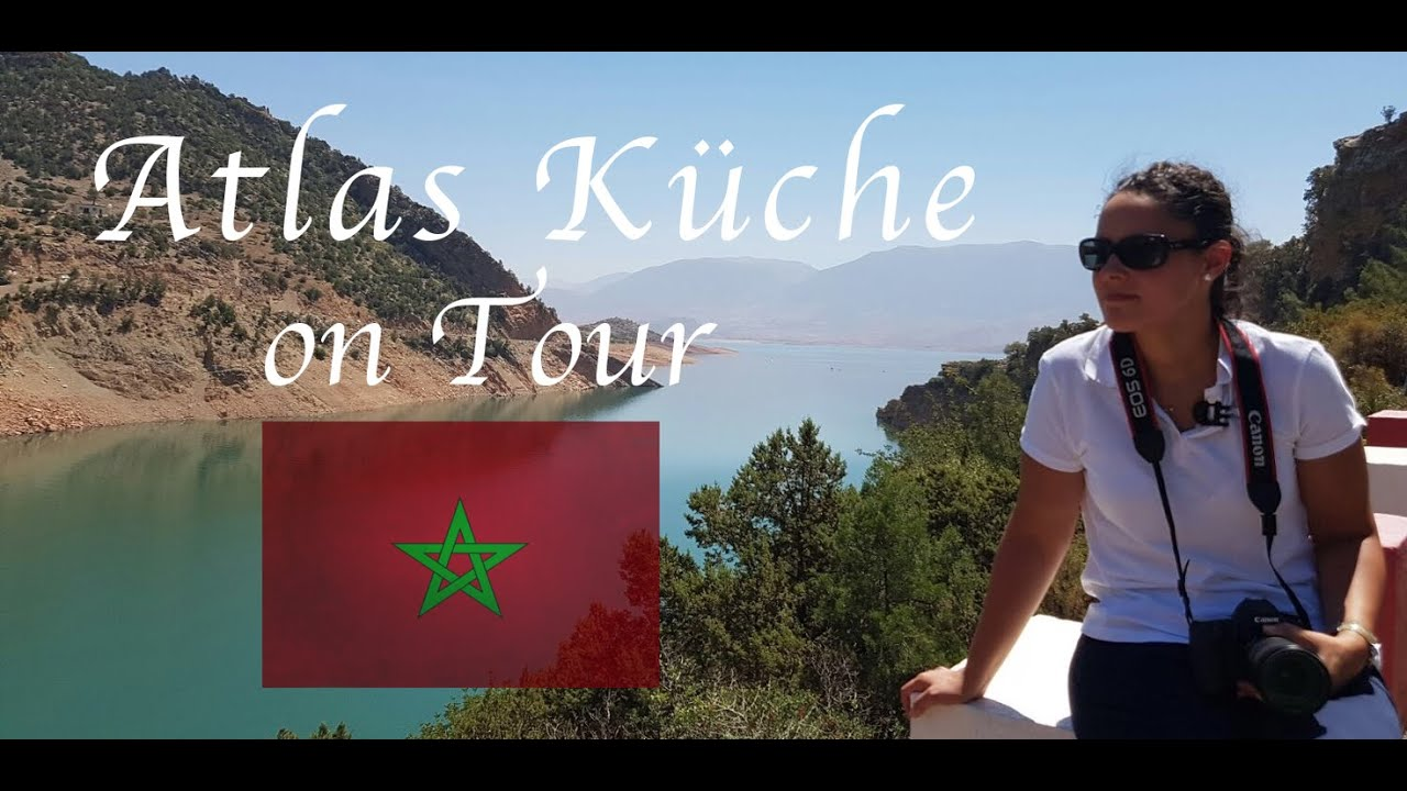 Vorschau Atlas Kuche On Tour In Bin El Ouidane Marokko Youtube