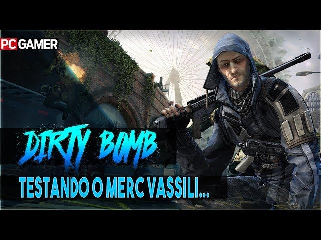DIRTY BOMB * Portugues BR \ Jogando com sniper Vassili