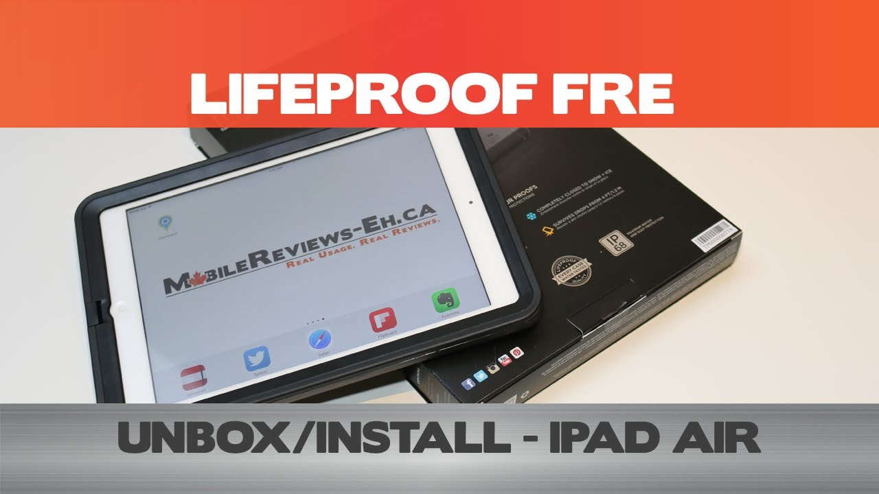 Lifeproof Fre For The Ipad Air Unboxinstallation Ipad Cases