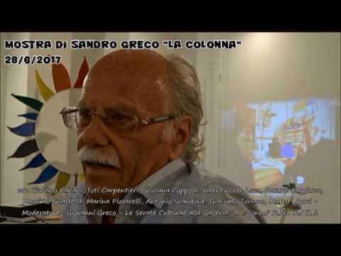 SANDRO GRECO mostra alla galleria la Colonna Salice 28 giugno 2017