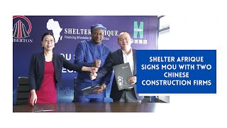 Shelter Afrique signs MOU with Chinese construction firms