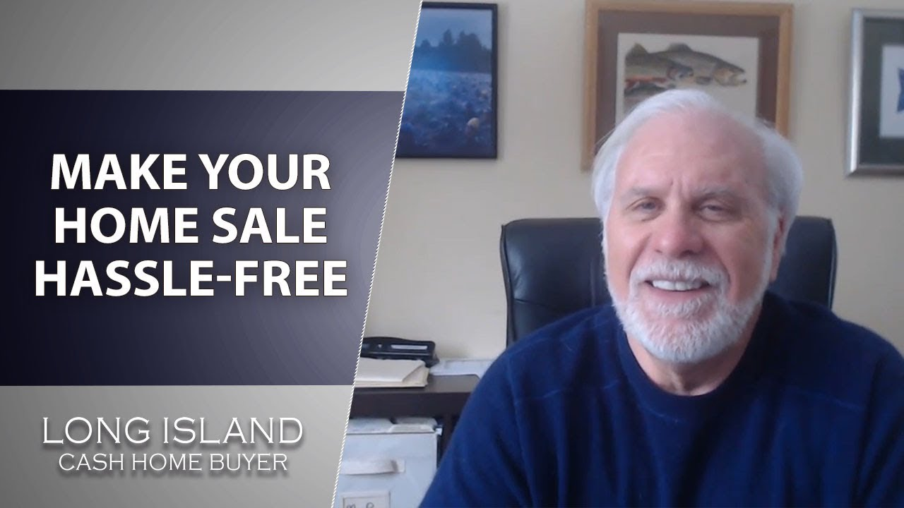 Long Island Cash House Buyer: How Can I Make Your Home Sale Hassle-Free?