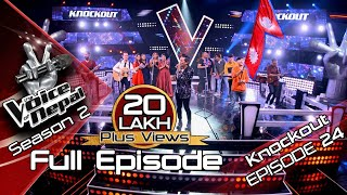 The Voice of Nepal Season 2 - 2019 - Episode 24 (Knockout)