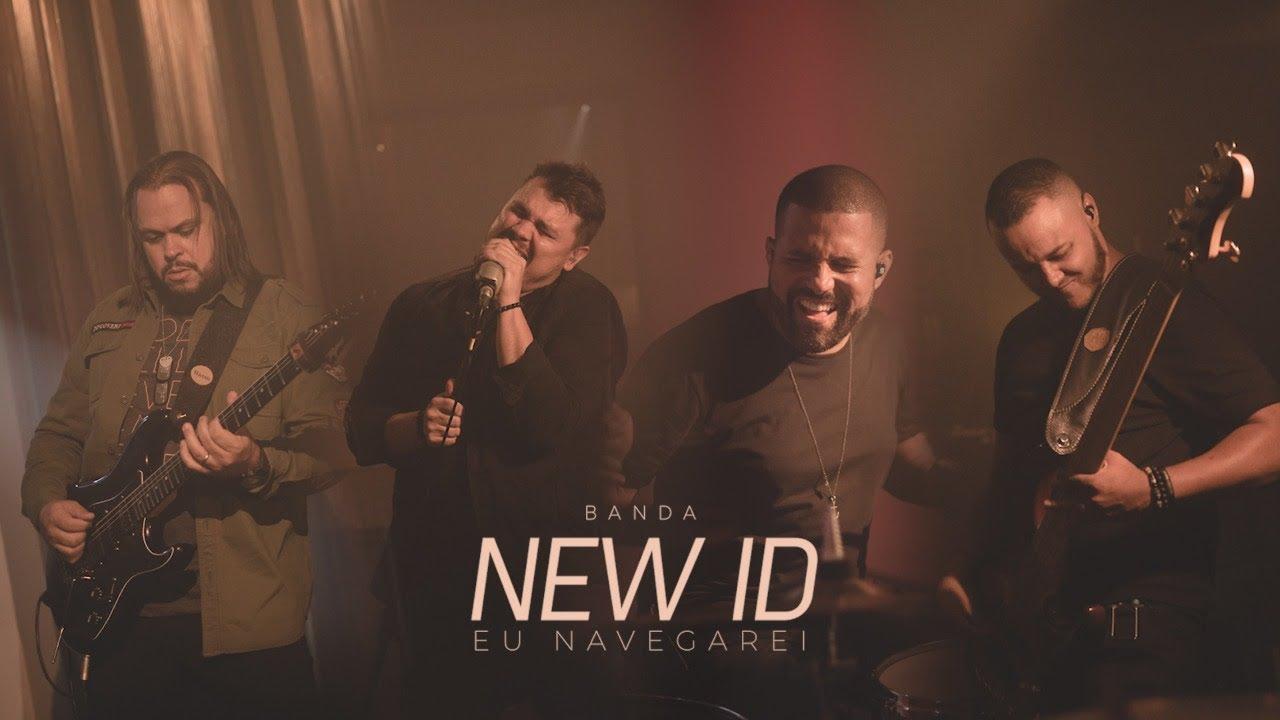 New ID | Eu Navegarei