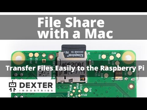 Transfer Files Between Your Mac and Raspberry Pi